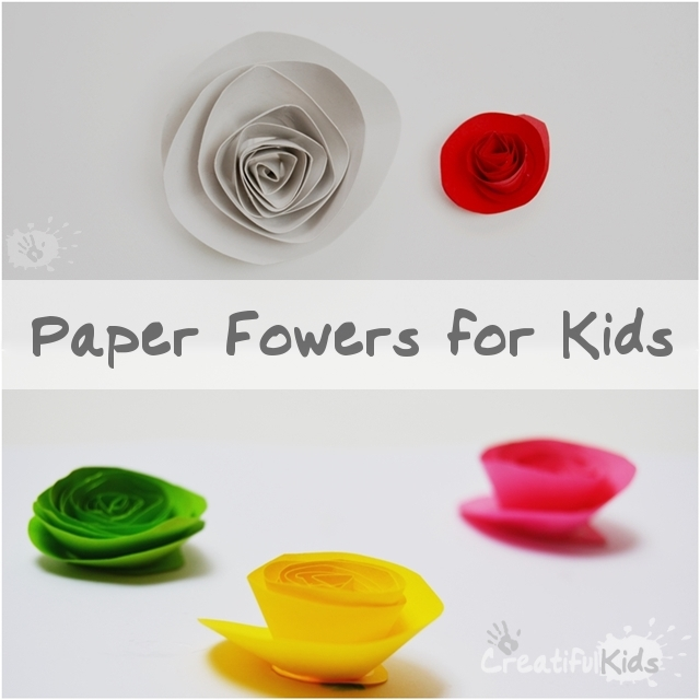 How To Make Paper Flowers For Kids Creatifulkidscreatifulkids